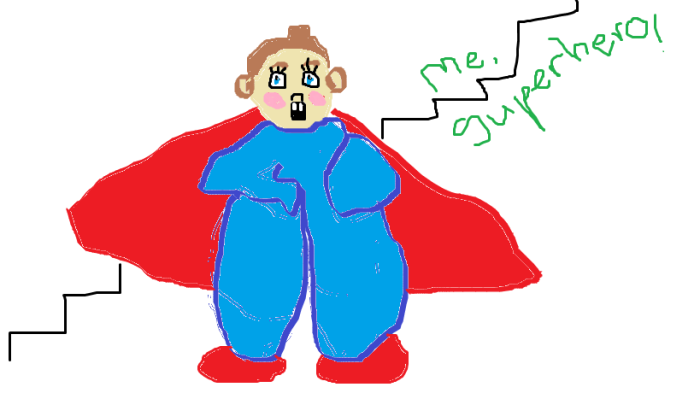It turns out I'm not a very good graphic artist. But this is supposed to be me as a super hero (pajamas superhero?)  with very large, round ears.
